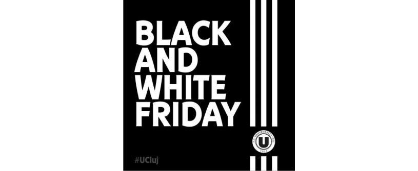 Black&White Friday la standul oficial FC Universitatea Cluj din Iulius Mall!
