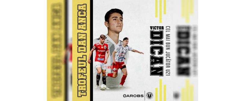 Victor Dican, cel mai bun jucător U21 din sezonul 2020/2021