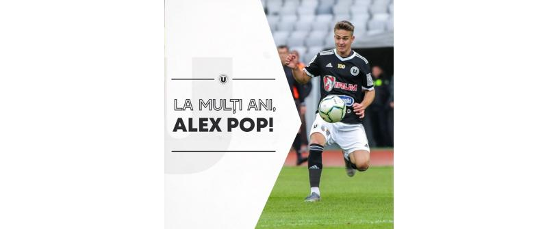 La mulţi ani, Alex Pop!