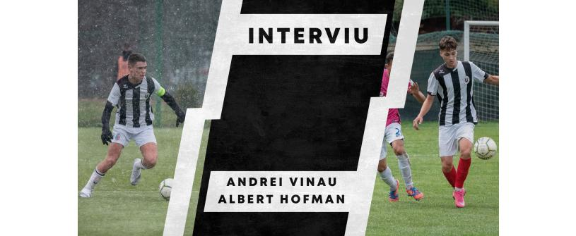BI-INTERVIU | Andrei Vînău și Albert Hofman, doi dintre liderii juniorilor U19