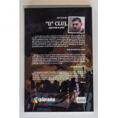 """Carte: """"U"""" Cluj, așa cum o știu"""
